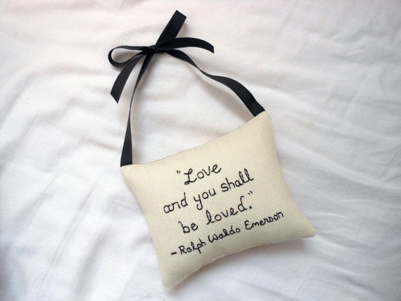 """Ralph Waldo Emerson Hanging Pillow -""""Love and you shall be loved"""""""