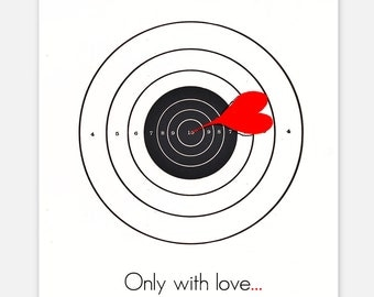 Only with love - Shooting target - ART Print 8 x 10""