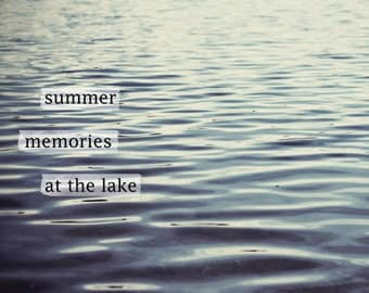 lake, typography, water, summer, fine art photography