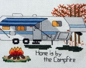 "KIT - Camping Counted Cross Stitch - ""5th Wheel Home is by the Campfire"""