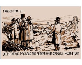 Tragedy 174: Pegasus Preservation Print