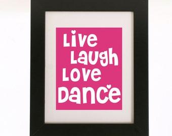 live laugh love dance wall art 8x10 print custom color