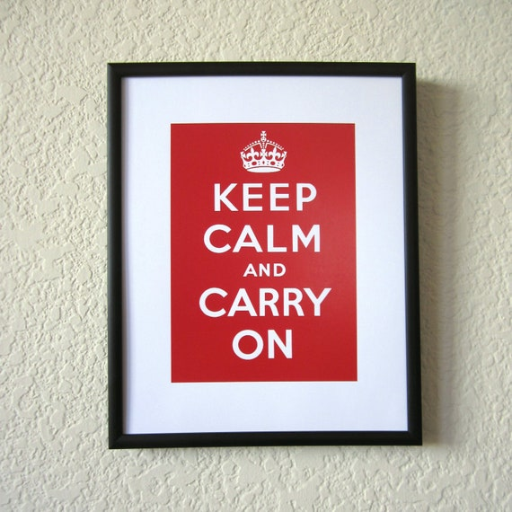 Keep Calm Print, Poster, Keep Calm And Carry On, matted, mat, red, white
