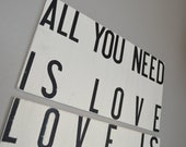 All You Need Is Love, Love Is All You Need, 19 x 24 Wood Sign Subway Art