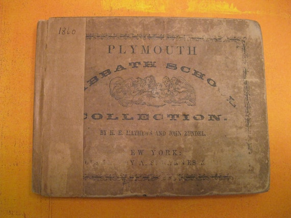 Plymouth Sabbath School Collection of Hymns and Tunes - 1860