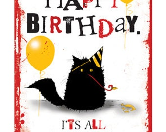 Happy Birthday, It's All Downhill From Here cute cat greetings card