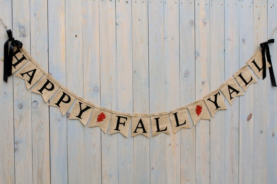 Happy Fall Y 39 All Fall Burlap Banner Holiday By Butterflyabove