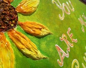 """ON SALE NOW You are my Sunshine textured handpainted acrylic painting on a 11"""" x 14"""" canvas...for kids nursery, parents' room or family room"""