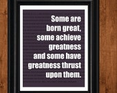 Shakespeare, GREATNESS, Inspirational Quote, Motivational Print, Featured in Purple, Literary Art, 8x10 print