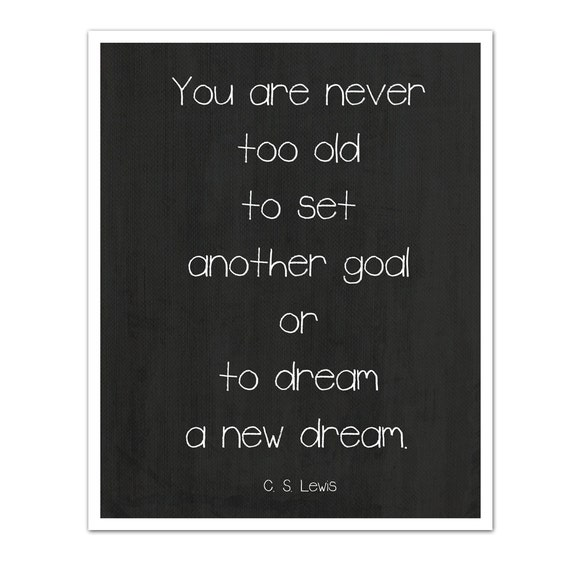 Never Too Old A New Dream Inspirational By