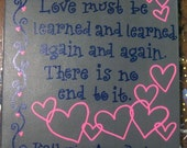 """Wall Art - Canvas Panel - Quote: """"Love must be learned and learned, again and again. There is no end to it."""""""