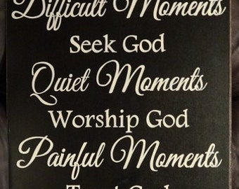 "Every Moment Thank God Inspirational Sign 14"" x 24"" SignsbyDenise"
