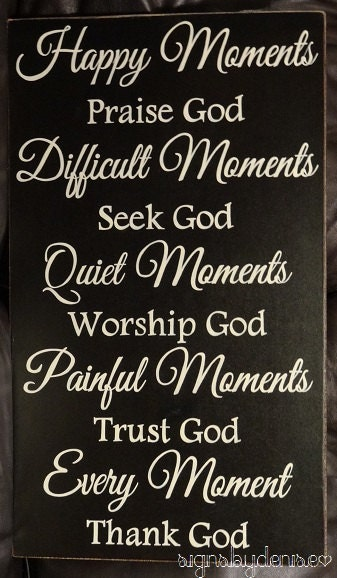 every moment thank god inspirational sign 14 x 24