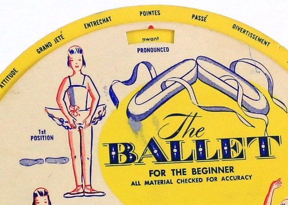 1960's - The Ballet for the Beginner - Ballet Definition and Pronunciation Wheel