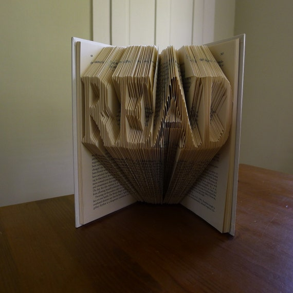 Folded Book Sculpture - READ - Handmade Gift - Book Lovers - Altered Book - Origami - Decoration