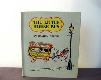 The Little Horse Bus, Graham Greene