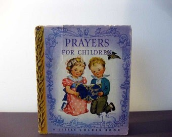 Prayers For Children, In Rare Dust Jacket, 1943 Print