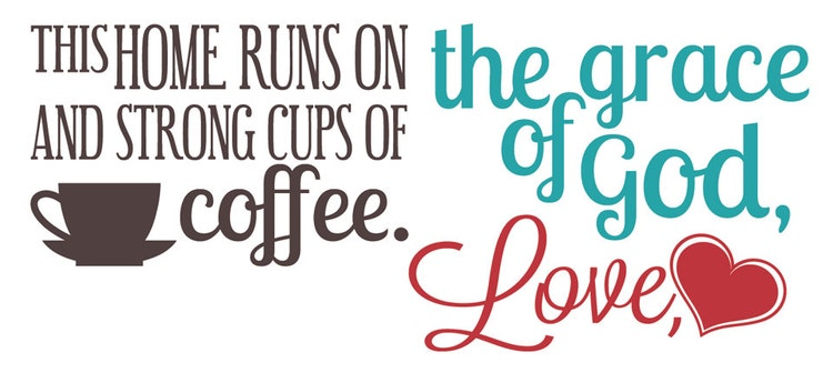 God Love And Coffee Removable Vinyl Wall Art By
