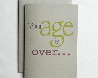 Birthday Card Funny Your age is over...
