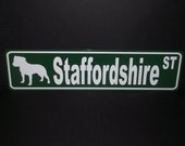 "6"" x 24"" Staffordshire Bull Terrier Street Sign"