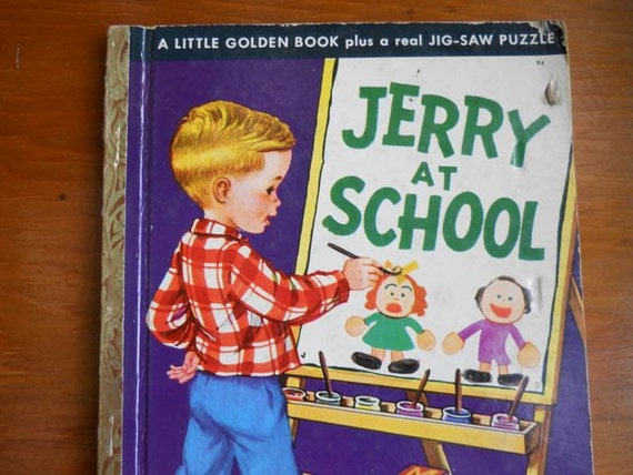 Little Golden Book: Jerry At School by Kathryn and Byron Jackson  c.1950 Simon and Schuster