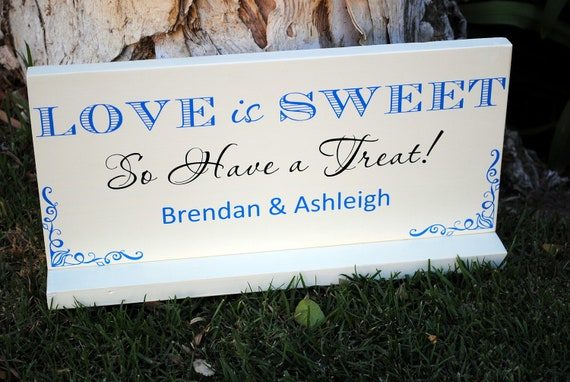 Candy Buffet Sign Candy Bar Love Is Sweet Wedding Sign Dessert Bar Signs Cookie Bar Signs