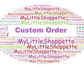 Custom Order for Els