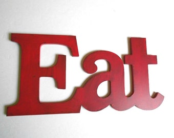 Shabby Chic Red Eat sign for Kitchen Decor - Pick your color