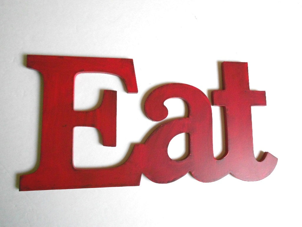 Shabby chic red eat sign for kitchen decor pick your color for Red kitchen decor