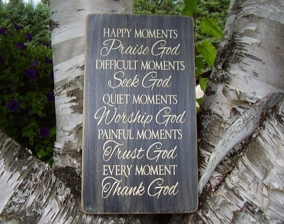 wood sign happy moments praise god inspirational by