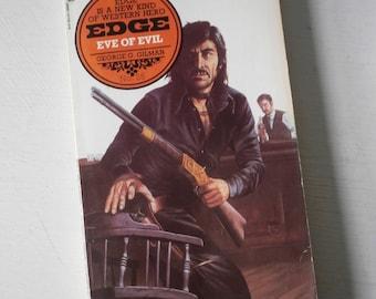 Vintage western book Edge - Eve of Evil - George g Gilman -1978