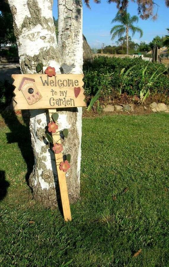 Welcome to my Garden Yard Art Sign