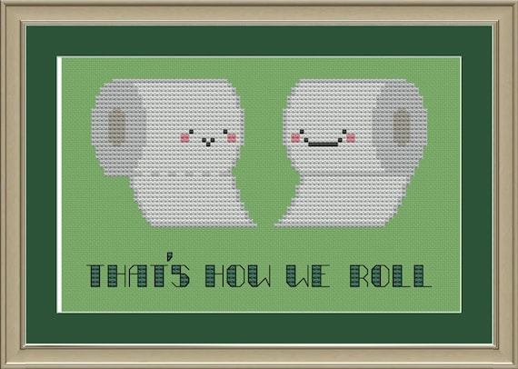 Toilet Paper That S How We Roll Funny By Nerdylittlestitcher