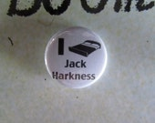 I (BED) Jack Harkness.  Torchwood/Doctor Who Button Badge