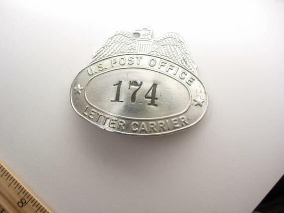 Vintage US Post Office Letter Carrier Badge Marked 174