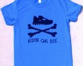 Run or Die American Apparel Unisex Tee - Teal
