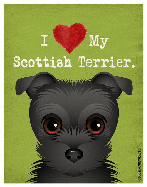 I Love My Scottish Terrier - I Heart My Scottie - I Love My Dog - I Heart My Dog Print - Dog Lover Gift Pet Lover Gift - 11x14 Dog Poster