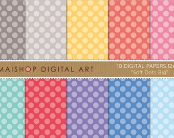 Digital Scrapbook Paper 'Soft Dots Big' Gray, Yellow, Orange, Pink, Green, Red, Purple and Blue Polka Dots Backgrounds for Invites, Crafts..