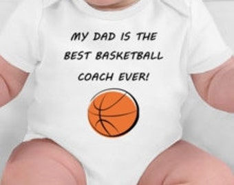 My dad is the best basketball coach ever - basketball baby - basketball coach gift - basketball dad - basketball coach baby shower - coach