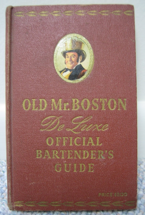 Old Mr. Boston DeLuxe Official Bartenders Guide 1947