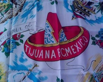 Vintage  Souvenior of Tijuana Mexico Silk Scarf