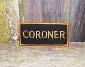 Coroner Embrodered Patch