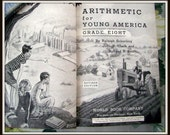 Vintage Arithmetic for Young America 8th Grade 1949 Textbook