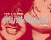 various artists, all's fair in love and... chickfactor: cf mixtape
