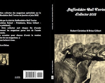 Livre Staffordshire Bull Terrier - 2012 - Collector