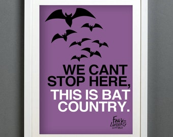 Fear and Loathing in Las Vegas (Bat Country) Art Print