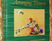 Arranging Flowers JAPANESE IKEBANA Shozo Sato Guide Book - Beautifully Illustrated