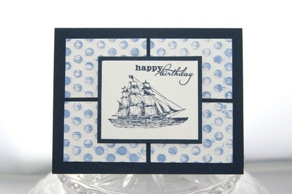 Happy Birthday Hand Made Card with Ship in Navy Blue, Masculine Birthday Card, Birthday Card for Boyfriend, Nautical Greetings