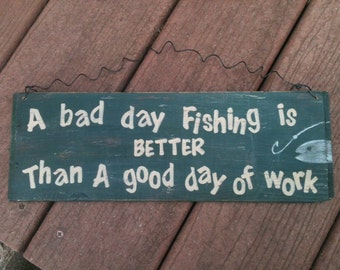 5 x 7 oval plaque bad day fishing better than by for Is it a good day to fish
