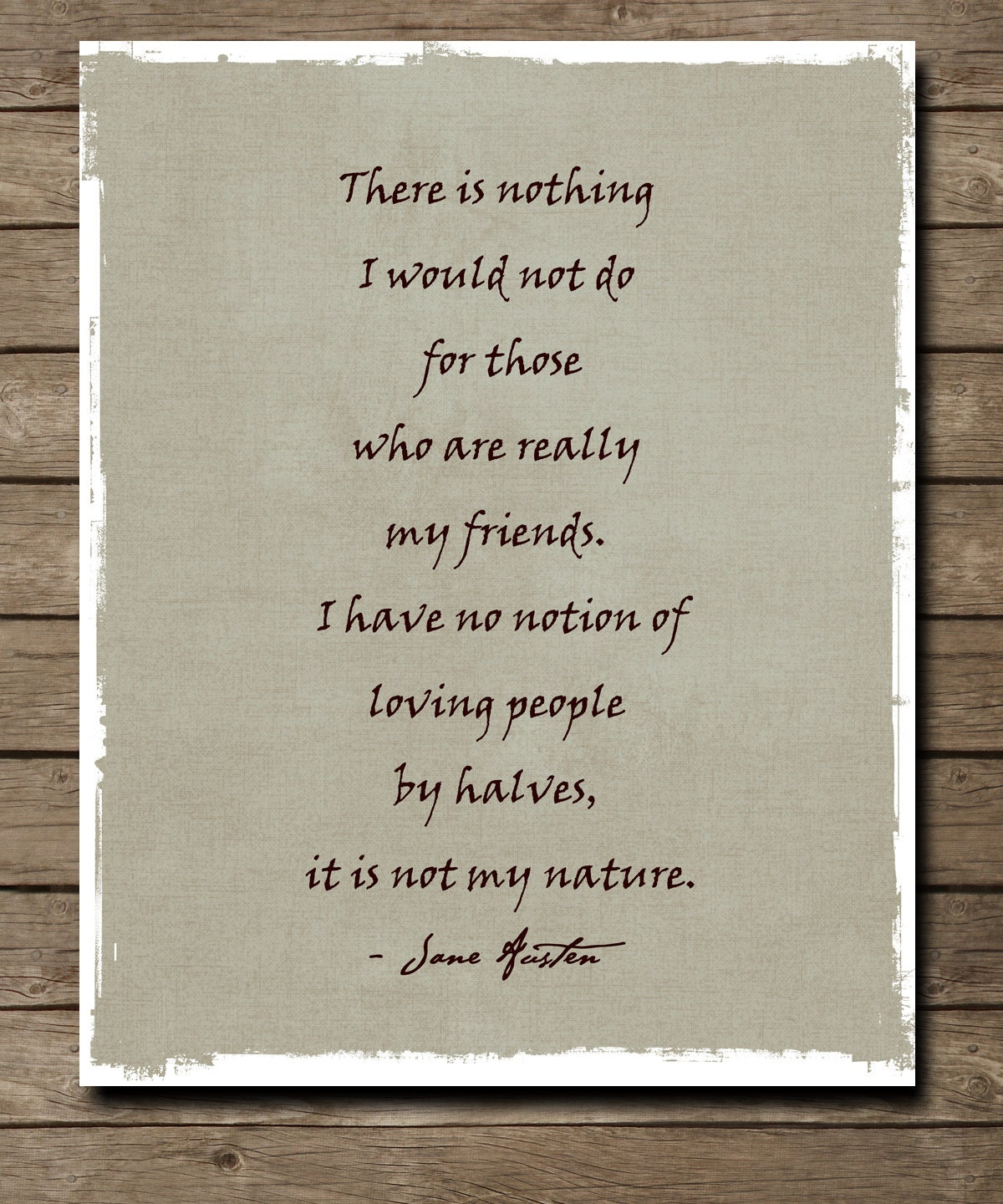 Quotes About Love Jane Austen : Northanger Abbey My friends Jane Austen Quote by WordsWorkPrints